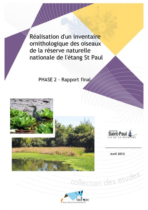 Réalisation d'un inventaire ornithologique des oiseaux de la réserve naturelle nationale de l'étang St Paul - Phase 2 - Rapport final