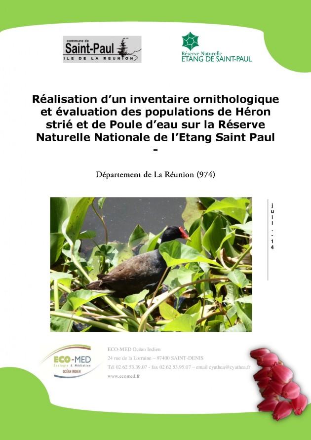 Réalisation d'un inventaire ornithologique et évaluation des populations de Héron strié et de Poule d'eau sur la Réserve Naturelle Nationale de l'Etang Saint Paul