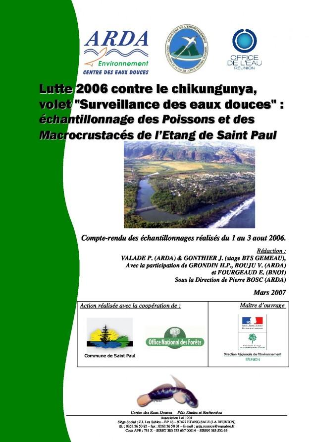 """Lutte 2006 contre le chikungunya, volet """"Surveillance des eaux douces"""" : échantillonnage des Poissons et des Macrocrustacés de l'Etang de Saint Paul"""