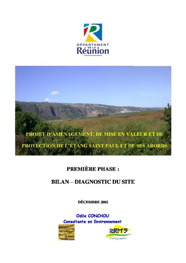 Projet d'aménagement, de mise en valeur et de protection de l'Étang Saint Paul et de ses abords - Phase 1 - Bilan - Diagnostic du site