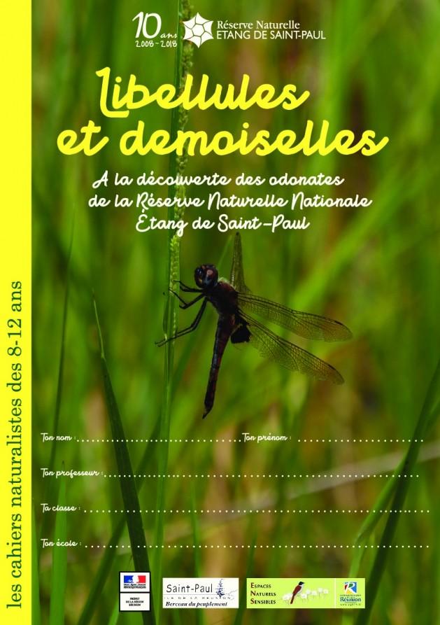 Les cahiers naturalistes des 8-12 ans : Les libellules et demoiselles de l'Etang Saint-Paul